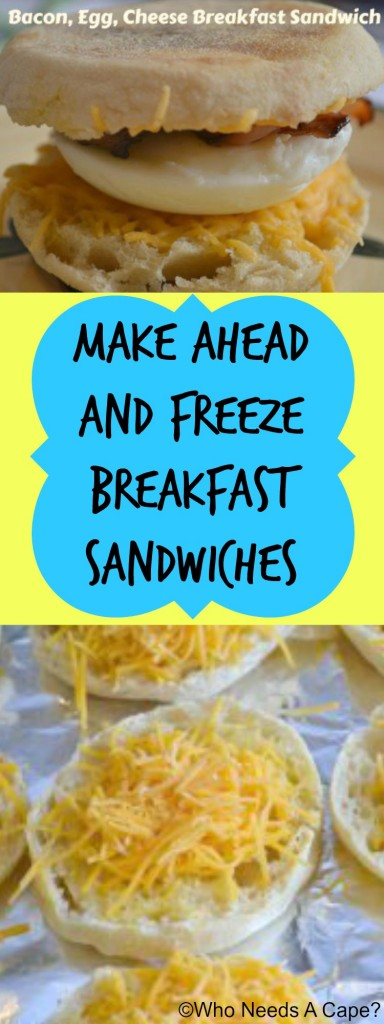 Make Ahead and Freeze Breakfast Sandwiches | Who Needs A Cape?