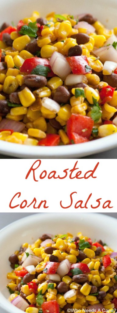 Roasted Corn Salsa is a delicious compliment to tacos, burritos or mixed in a salad. Serve as an appetizer along with tortilla chips too!   Who Needs A Cape?