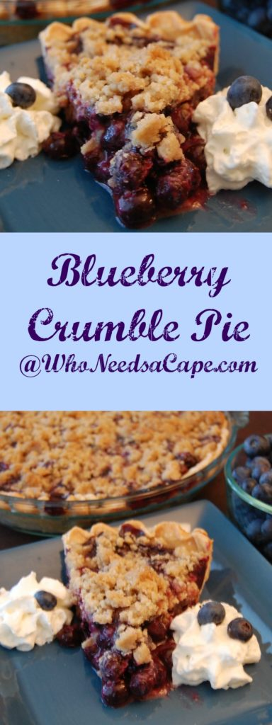 Blueberry Crumble Pie Who Needs A Cape
