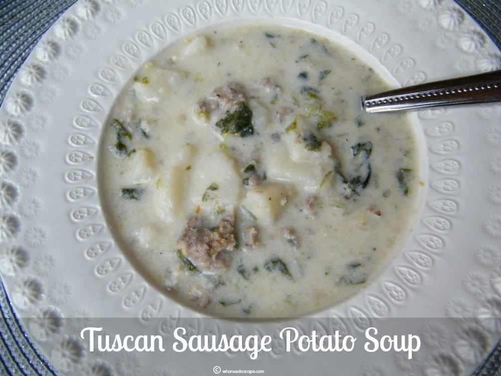Tuscan Sausage Potato Soup - Who Needs A Cape?