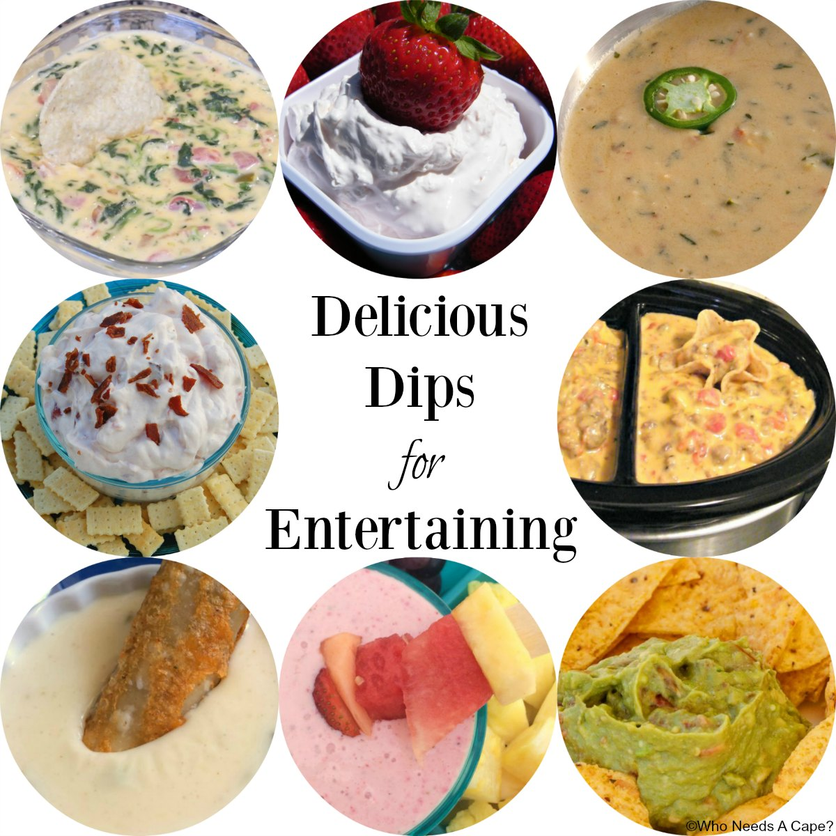 Delicious Easy Dips: Delicious Dips For Entertaining