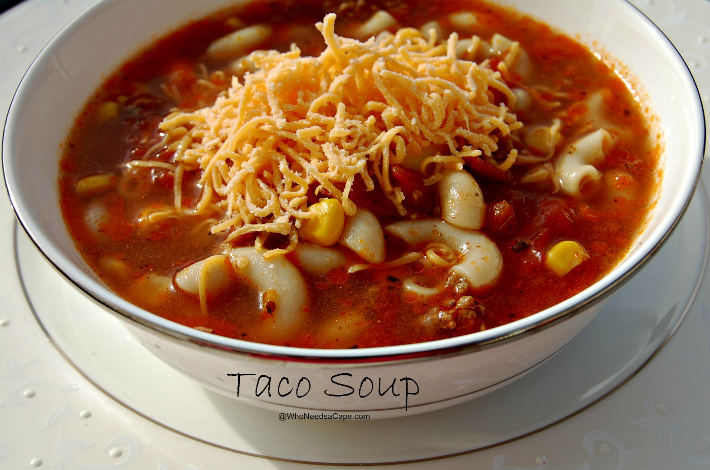 Taco Soup - Who Needs A Cape?