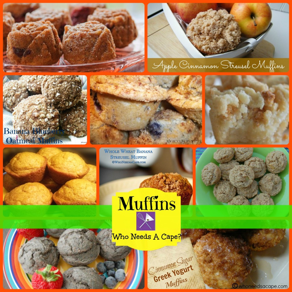 The Who Needs A Cape? Muffin Recipe Collection, something for every palate, from fruity to fiber to decadent! Perfect for kids and adults.