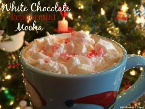 White Chocolate Peppermint Mocha | Who Needs A Cape?