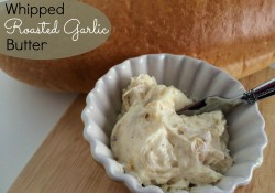 Whipped Roasted Garlic Butter