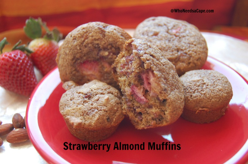 Strawberry Almond Muffins   Who Needs A Cape?