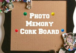 Photo Memory Cork Board | Who Needs A Cape?