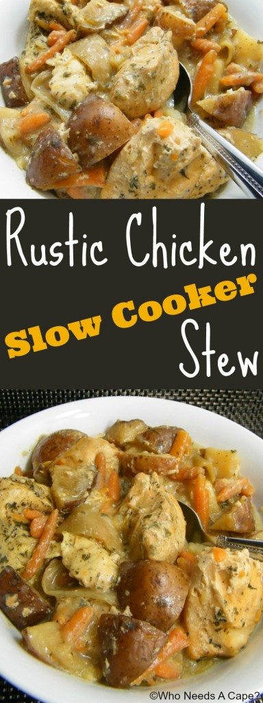 Rustic Chicken Slow Cooker Stew, a hearty dish that the whole family will enjoy. Tender chicken, carrots, potatoes in a thick sauce, perfect combination.
