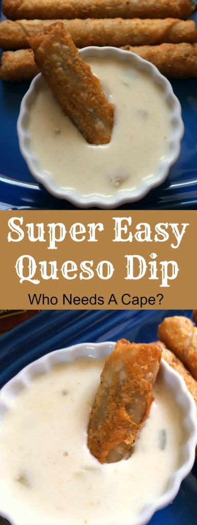 Super Easy Queso Dip | Who Needs A Cape?