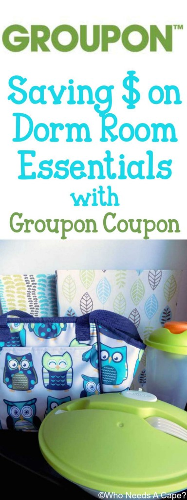 Saving $ on Dorm Room Essentials with Groupon Coupon | Who Needs A Cape?