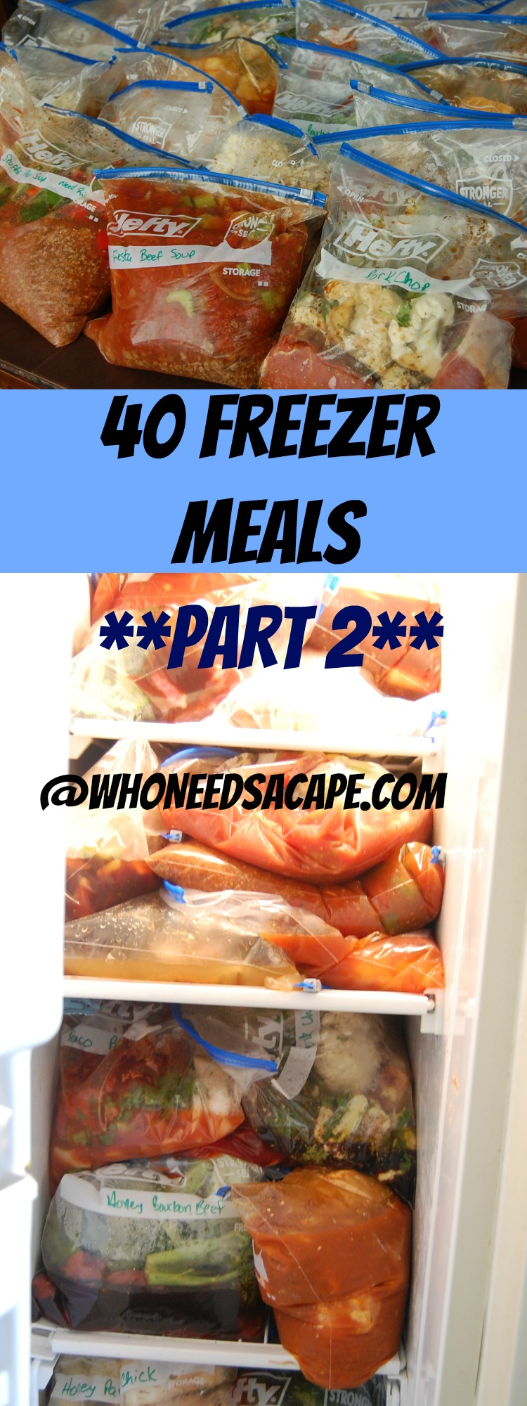 40 Freezer Meals Part 2 - a BRAND new set of Freezer meals. It will save you time and money - it's a must do for a busy family!!!! Grocery list INCLUDED