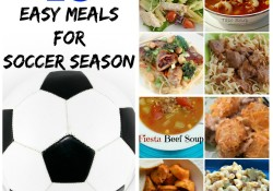 10 Easy Meals for Soccer Season that will get dinner on the table in no time. No need for carry out, you can do this!