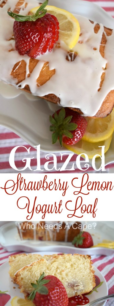This Glazed Strawberry Lemon Yogurt Loaf is the perfect combination of flavors! Perfect for weekend brunch, dessert or snack time. | Who Needs A Cape?