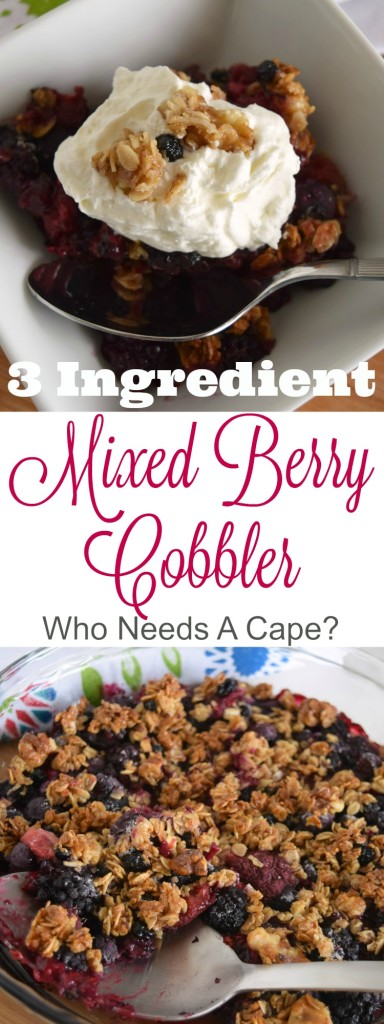 Need dessert in a pinch? This wonderful 3 Ingredient Mixed Berry Cobbler will come to the rescue. Big on flavor and oh so simple to prepare. | Who Needs A Cape?