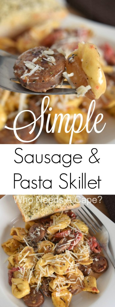 You'll love the flavor combinations in this Simple Sausage & Pasta Skillet meal. Sausage, tortellini, roasted bell peppers all come together beautifully. | Who Needs A Cape?