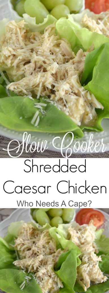 Slow Cooker Shredded Caesar Chicken is so incredibly simple to make. This tender chicken is also the basis for many delicious meal variations. | Who Needs A Cape?