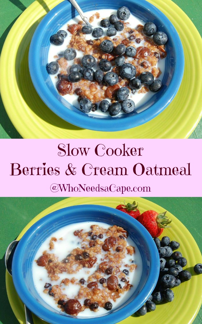 Slow Cooker Berries & Cream Oatmeal cooks while you sleep! Perfect to wake up to this is SO GOOD! Who Needs a Cape
