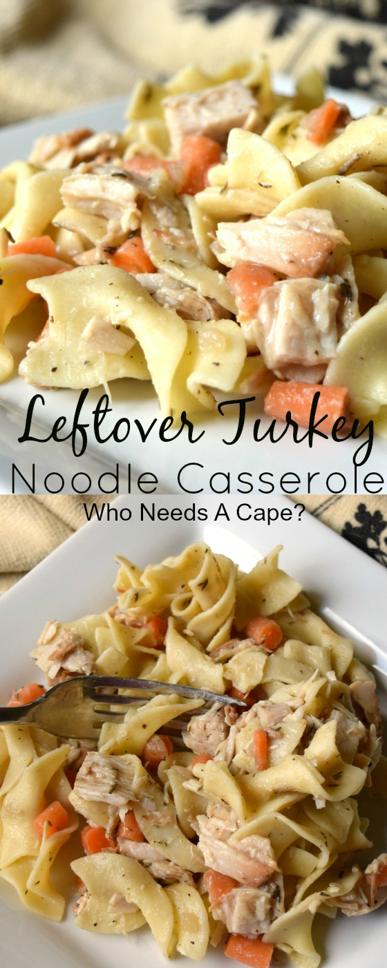 Leftover turkey noodle casserole who needs a cape tired of having leftover thanksgiving turkey make an easy leftover turkey noodle casserole and change forumfinder Choice Image