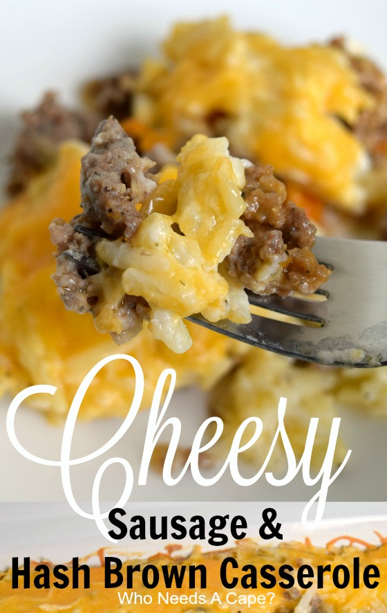 Cheesy Sausage & Hash Brown Casserole