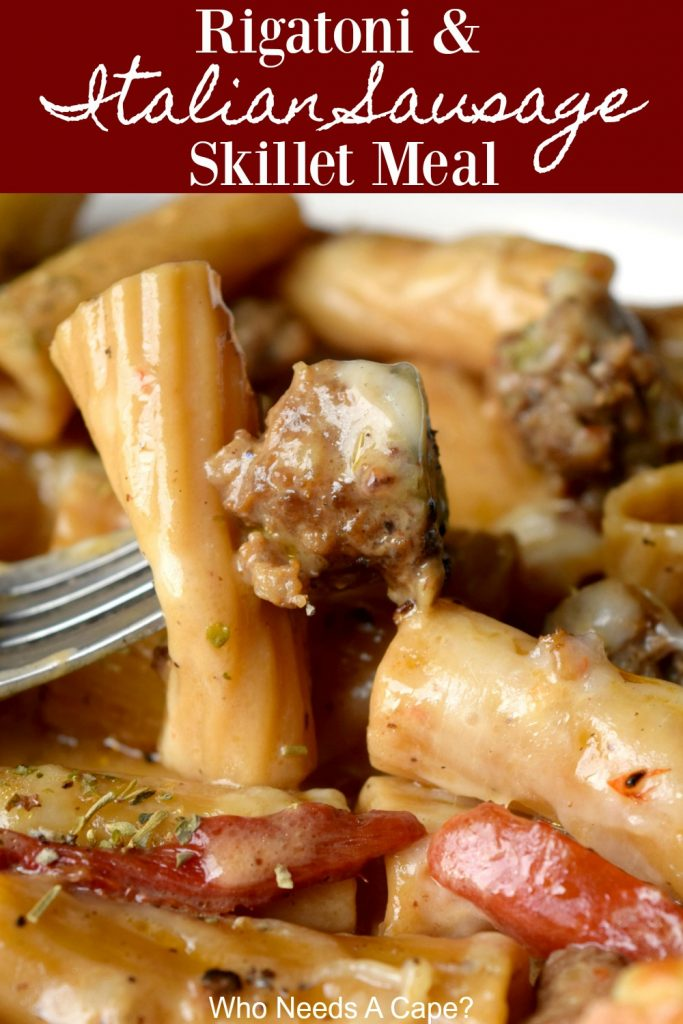 Rigatoni & Italian Sausage Skillet Meal is a hearty one-pan dish that's easy enough for weeknights. Loaded with flavor you'll love this simple dish.