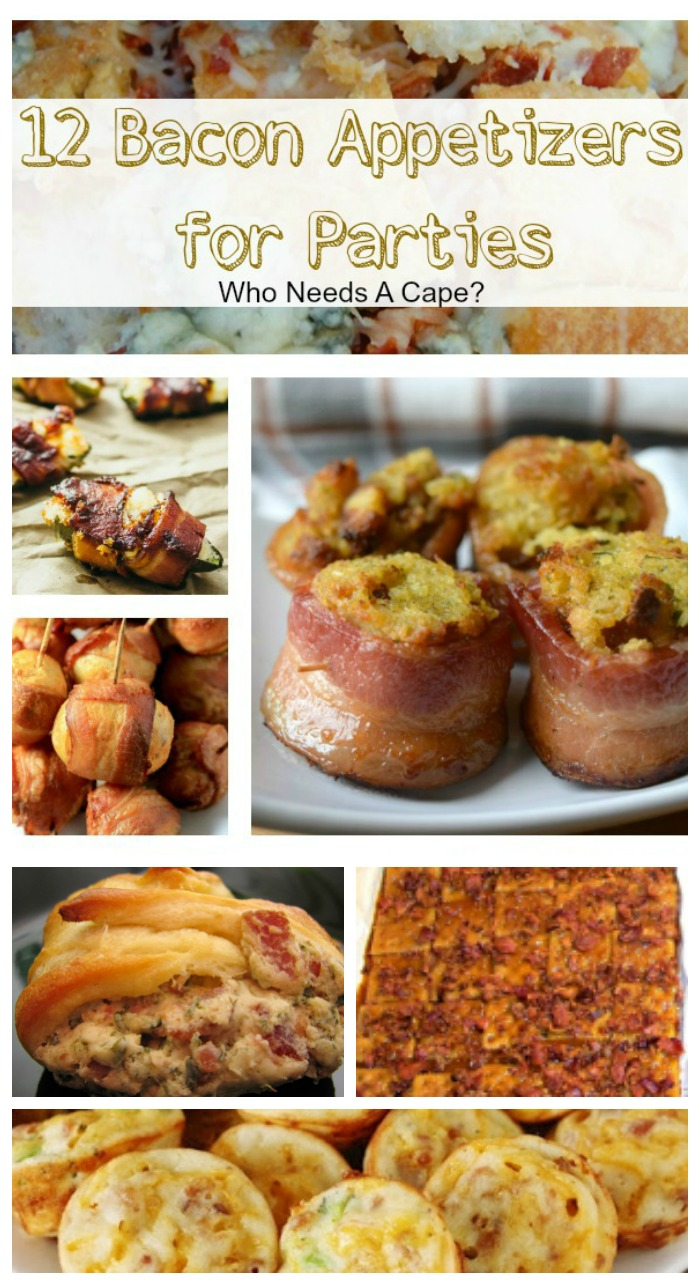 12 Bacon Appetizer for Parties in this post! The most delicious bacon party foods that will be the hit of your next party.   Who Needs A Cape?