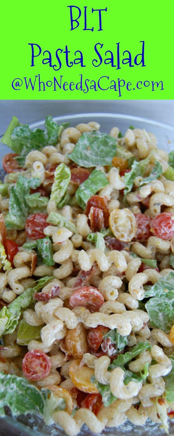 BLT Pasta Salad - Who Needs a Cape