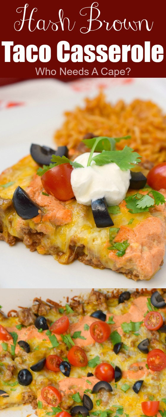 Hash Brown Taco Casserole is the perfect combination of comfort foods! Zesty ground beef and hash browns along with cheese, this is one delicious dinner.